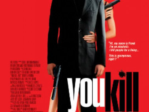Piás polák bérgyilkos (You Kill Me - 2007)